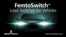 Semtech Ramps Production of Load Switches for the Automotive Industry New FemtoSwitch™ specifically used for new smart-keys in vehicles to preserve battery life