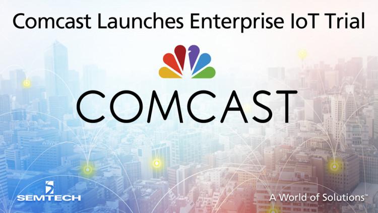 Comcast launches enterprise IoT Trial