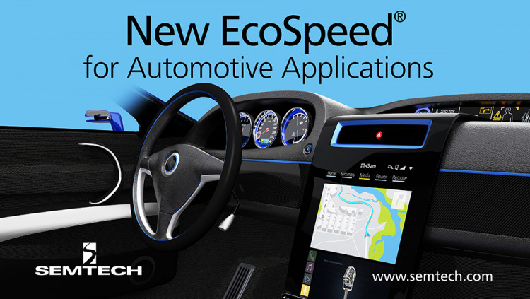 Semtech Targets New EcoSpeed DC-DC Converters for Automotive Applications Ultra-high efficiency makes EcoSpeed ideal for automotive DC power