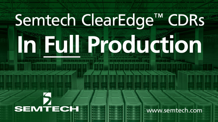 Semtech's ClearEdge™ CDR Platforms Enter Full Production for Low-Cost 25G SFP28 SR Modules and Active Optical Cables Integrated CDRs with laser drivers and transimpedance amplifiers (TIAs) deliver high performance solution for applications at 25G