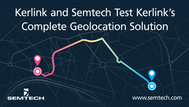 Kerlink and Semtech Test Kerlink's Complete Geolocation Solution in Dense Urban Setting Experiment in Mexico Will Demonstrate Accuracy & Quality of Communication for Kerlink's Commercial-Grade Offering
