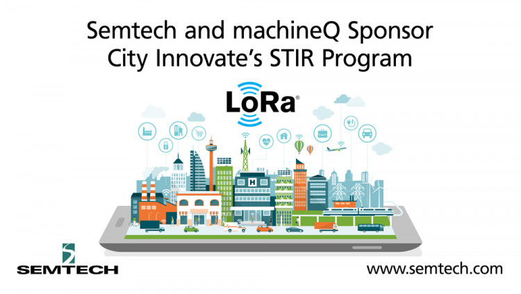 Semtech and Comcast's machineQ Sponsor City Innovate to Foster Development of Smart Cities STIR program brings startup tech companies and 100 global city governments together to develop innovative Internet of Things (IoT) solutions to solve everyday cha