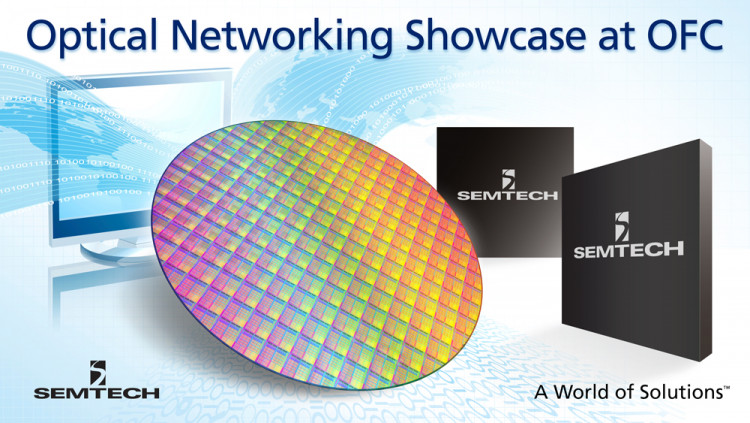 Semtech to Showcase Optical Networking Products at OFC 2016