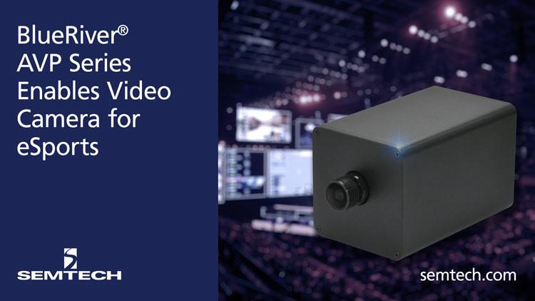 BlueRiver ASIC Enables YUAN's E-sports Camera