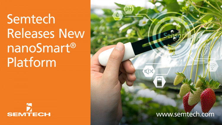 Semtech Releases New Product for nanoSmart® Platform to Support LoRa-based Applications New nanoSmart IC's low noise and low quiescent current limits radio transmission interference and enables energy savings