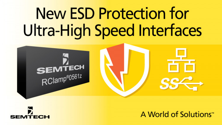Semtech Introduces New ESD Protection Platform Optimized for Ultra-High Speed Interfaces First product in FemtoClamp™ platform announced; sub-200 Femtofarad, ultra-low capacitance protection device safeguards high-speed data ports, such as USB 3.0 and 3