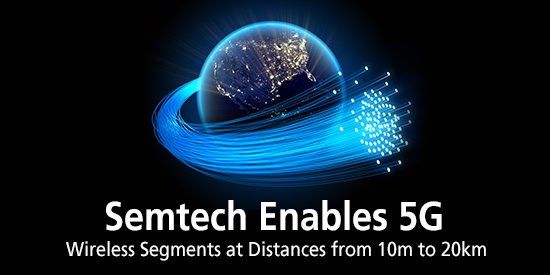 Semtech Enables 5G