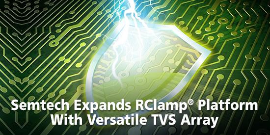 Semtech Expands its RClamp® Platform