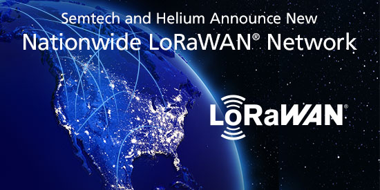 Semtech and Helium Announce New Nationwide LoRaWAN Network