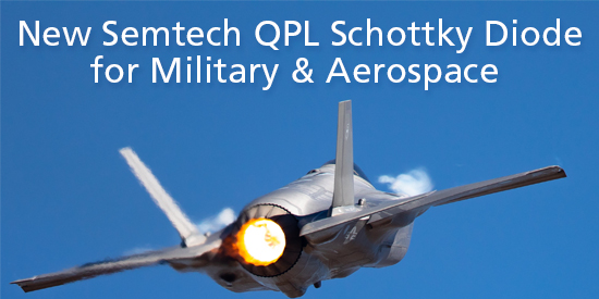 New QPL Schottky Diode for Military and Aerospace Markets